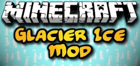 Glacier Ice Mod для Minecraft версий 1.6.2 и 1.6.4