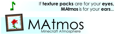 MAtmos - звуковое сопровождение в Minecraft 1.6.4!