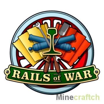 Rails of War - мод на поезда для Майнкрафт 1.5.2/1.6.4/1.7.2/1.7.10