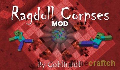 Ragdoll Corpses - Майнкрафт мод на физику мобов 1.7.10/1.8