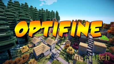 OptiFine — мод на графику для Майнкрафт 1.12.2-1.7.10