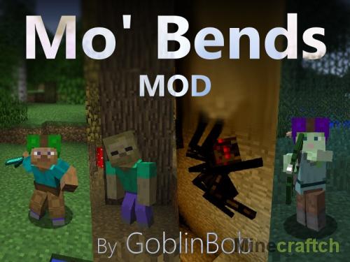 Мод Mo' Bends для Майнкрафт 1.7.10/1.8/1.9.*/1.10.2