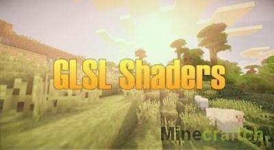 GLSL Shaders — мод на шейдеры для Майнкрафт 1.10.*/1.9.*/1.8/1.7.10
