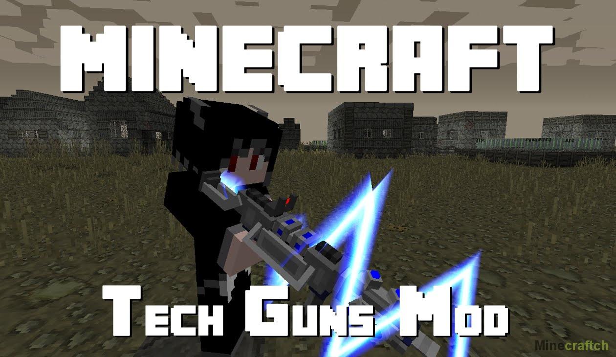 Techguns — мод для minecraft 1. 7. 10/1. 12. 2.