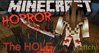 Хоррор карта The Hole для Minecraft 1.10