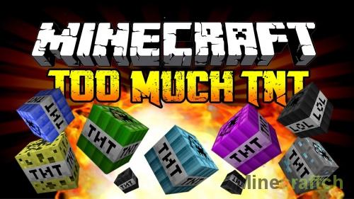Too Much TNT — мод на динамит для Minecraft 1.8