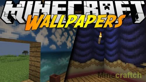 Wallpapers — мод на обои для Minecraft 1.8/1.7.10/1.7.2