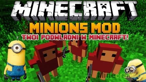 Minions — мод на миньонов в Minecraft 1.11.2/1.8/1.7.10/1.7.2/1.6.4