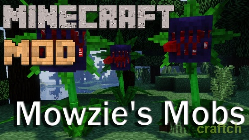 Mowzie's Mobs — мод на новых мобов для Майнкрафт 1.11/1.10.2/1.7.10