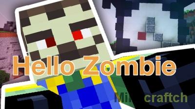 Карта Hello Zombie — сосед-зомби в Minecraft 1.11.2