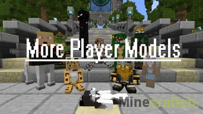 More Player Models 2 — измени себя в Minecraft