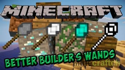 Better Builder's Wands — мод на строительные палочки в Minecraft