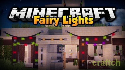 Fairy Lights — мод на украшения в Minecraft 1.7.10/1.12/1.11.*/1.10.2