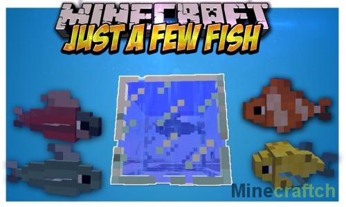 Just a Few Fish — мод на рыб в Minecraft 1.7.10/1.12.2/1.11.2/1.10.2/1.8