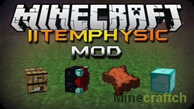 ItemPhysic Full Mod — реалистичная физика в Minecraft