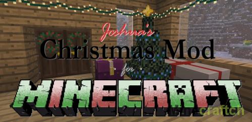 Joshua's Christmas Mod — Новый год в Minecraft 1.10.2/1.11.2/1.12.2