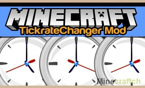 TickrateChanger Mod — ускорение/замедление времени в Minecraft