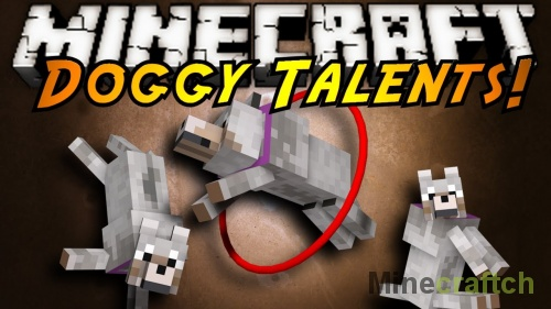 Doggy Talents — мод на дрессировку собак в Minecraft