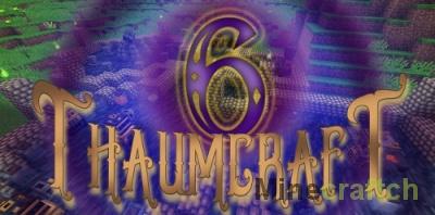 Мод Thaumcraft 6 — магия в Minecraft 1.12.2/1.10.2