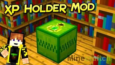 XP Holder — мод на хранение опыта в Minecraft 1.12.2