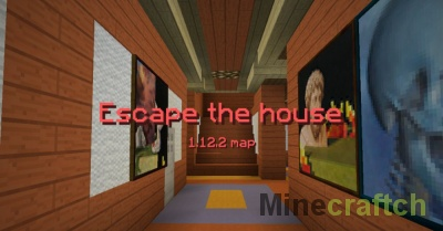 Escape the House – карта Побег из дома для Minecraft 1.12.2