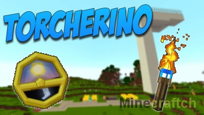Torcherino [1.13.2] [1.12.2] [1.11.2] [1.10.2] [1.9.4] [1.7.10]