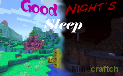 Good Night's Sleep Mod [1.12.2] [1.6.4]