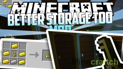 Better Storage Too Mod [1.14.3] [1.12.2] [1.11.2] [1.10.2]