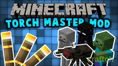TorchMaster Mod [1.14.4] [1.12.2] [1.11.2] [1.10.2]