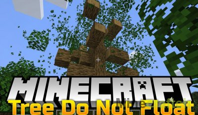 Trees Do Not Float Mod [1.14.4]