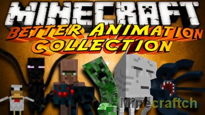 Better Animations Collection 2 Mod [1.14.4] [1.12.2] [1.11.2]