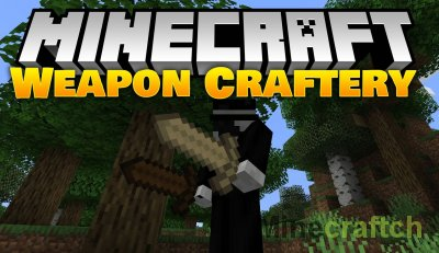 Weapon Craftery Mod [1.14.4]