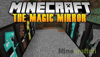 The Magic Mirror Mod [1.12.2]