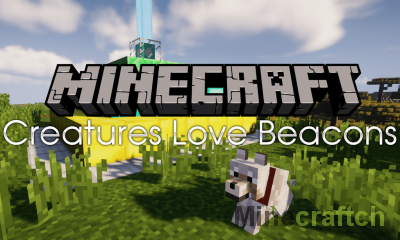 Creatures Love Beacons Mod [1.15.2] [1.14.4] [1.13.2] [1.12.2]