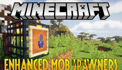 Enhanced Mob Spawners Mod [1.16.1] [1.15.2] [1.14.4] [1.12.2]