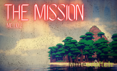 THE MISSION [1.10.2]
