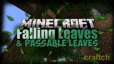 Falling and Passable Leaves Mod [1.16.4] [1.15.2] [1.12.2] [1.11.2] [1.10.2]