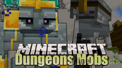 Dungeons Mobs Mod [1.16.4]
