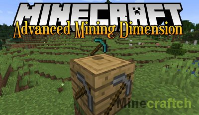 Advanced Mining Dimension Mod [1.16.5] [1.15.2] [1.14.4]